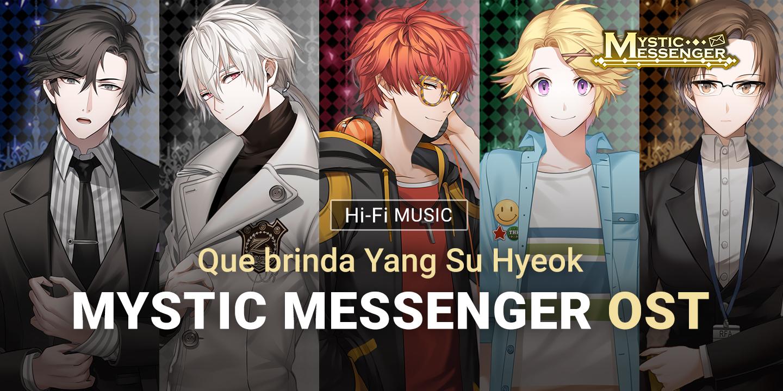 [Mystic Messenger ~ OST que brinda Yang Su Hyeok]